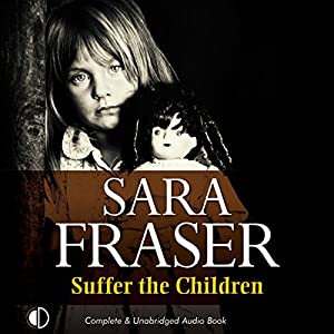 Suffer the Children Audiobook