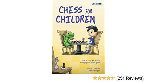 Chess for children kindle edition by murray chandler helen chess for children kindle edition by murray chandler helen milligan humor entertainment kindle ebooks amazon fandeluxe Images