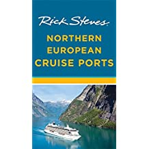 Rick Steves Northern European Cruise Ports