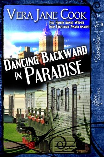 <strong>Kindle Nation Daily Historical Fiction Readers Alert - Vera Jane Cook's Award-Winning <em>Dancing Backward in Paradise</em></strong>