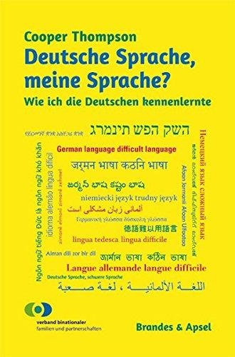 Deutsche Sprache Meine Sprache Wie Ich Die Deutschen Kennenlernte