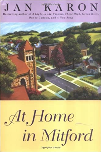 At Home In Mitford Jan Karon 9780670882250 Amazon Com Books