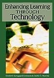 Enhancing Learning Through Technology, Elsebeth Korsgaard Sorensen, 1591409713