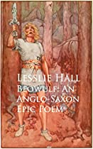 Beowulf: An Anglo-saxon Epic Poem: Bestsellers And Famous Books