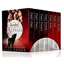 Hunted by the Alphas: The Complete Collection (Seven Book Paranormal Romance Box Set) (English Edition)