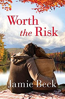 Worth the Risk (St. James Book 3) by [Beck, Jamie]