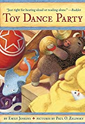 Toy Dance Party: Being the Further Adventures of a Bossyboots Stingray, a Courageous Buffalo, & a Hopeful Round Someone Called Plastic (Toys Go Out)