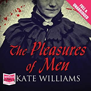 The Pleasures of Men Hörbuch