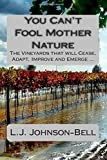 You Can't Fool Mother Nature, L. J. Johnson-Bell, 1500382655