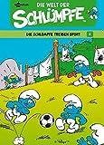 Schlümpfe  Die Welt der Schlümpfe: Band 6. Die Schlümpfe treiben Sport