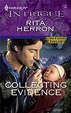 Collecting Evidence, Rita Herron, 0373693990