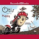 Otis and the Puppy | Loren Long
