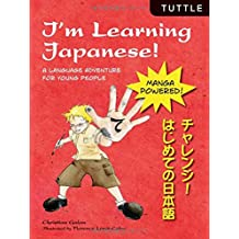I'm Learning Japanese!: A Language Adventure for Young People