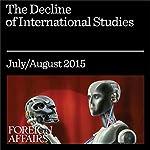The Decline of International Studies | Charles King