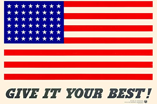 WPA War Propaganda Give It Your Best American Flag WWII Poster 18x12 inch ()