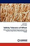 Salinity Tolerance of Wheat, Ali Gurmani and Asghari Bano, 3659199699
