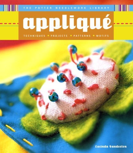 The Potter Needlework Library: Applique