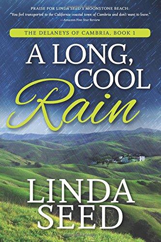 A Long, Cool Rain (The Delaneys of Cambria) (Volume 1)