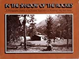 In the Shadow of the Rockies, Sharon Kahin and Laurie Rufe, 0961194804