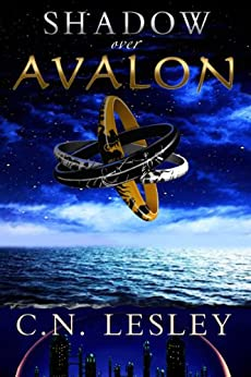 Shadow Over Avalon by [Lesley, C.N]