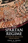 The Spartan Regime: Its Character, Or...