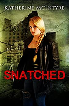 Snatched by [McIntyre, Katherine]
