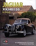 img - for Jaguar XK140/150 In Detail book / textbook / text book