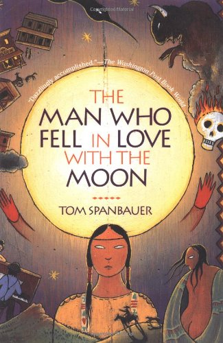 The Man Who Fell in Love with the Moon: A Novel