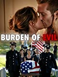DVD : Burden of Evil