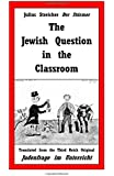 The Jewish Question in the Classroom