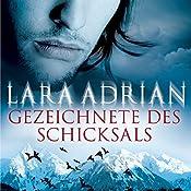 Gezeichnete des Schicksals (Midnight Breed 7)   Lara Adrian