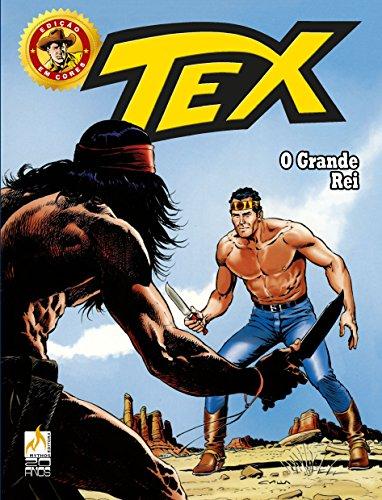 Tex Edição em Cores 32. O Grande Rei