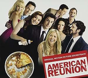 American Reunion: Original Motion Picture Soundtrack
