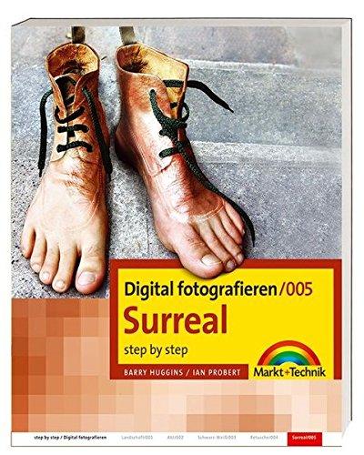 Digital fotografieren / Surreal: Step by Step