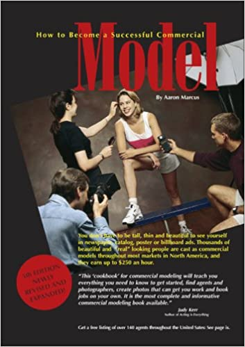 Book How to Become a Successful Commercial Model: The Complete Commerical Modeling Cookbook