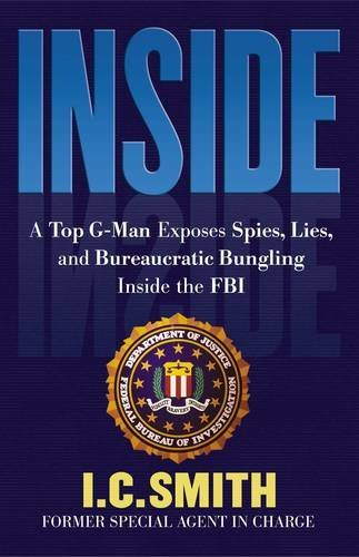 Inside: A Top G-Man Exposes Spies, Lies, And Bureaucratic Bungling Inside The - Spy Eye Cat