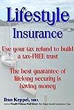Lifestyle Insurance, Dan Keppel, 1482516411