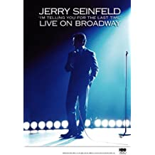 Jerry Seinfeld Live on Broadway: I'm Telling You for the Last Time