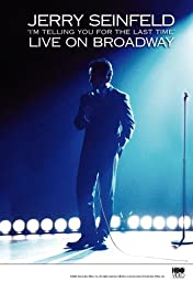 Jerry Seinfeld Live on Broadway: I\'m Telling You for the Last Time