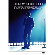 Jerry Seinfeld Live on Broadway: I'm Telling You for the Last Time (1998)