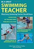 img - for Be a Great Swimming Teacher: What Every Swimming Teacher Should Know book / textbook / text book