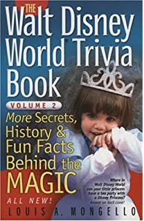 The Walt Disney World Trivia Book Secrets History Fun Facts