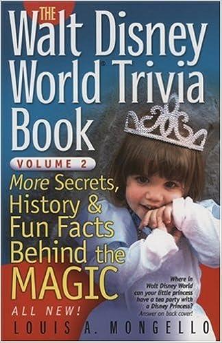 The Walt Disney World Trivia Book More Secrets History Fun Facts