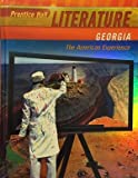 Prentice Hall Literature the American Experience Georgia Edition 2011