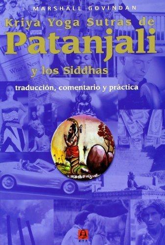 Kriya Yoga Sutras de Patanjali y los Siddhas Spanish Edition ...