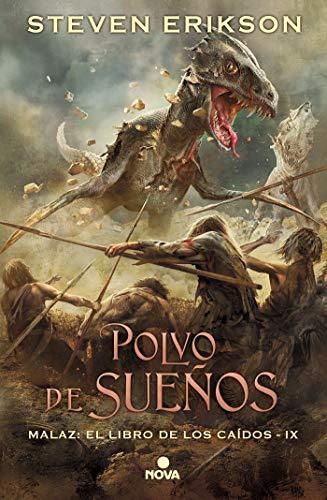 [[ Leering ]] ➿ Polvo de sueños (Malaz: El Libro de los Caídos 9) (Nova) Autor Steven Erikson – Plummovies.info