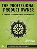 #6: The Professional Product Owner: Leveraging Scrum as a Competitive Advantage