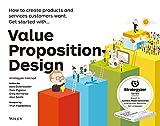バリュー・プロポジション・デザイン 顧客がほしがる製品やサービスを創る