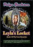 Leyla's Locket, Paige Jackson, 1442170867