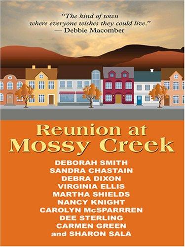 Download Reunion at Mossy Creek (The Mossy Creek Series) pdf epub